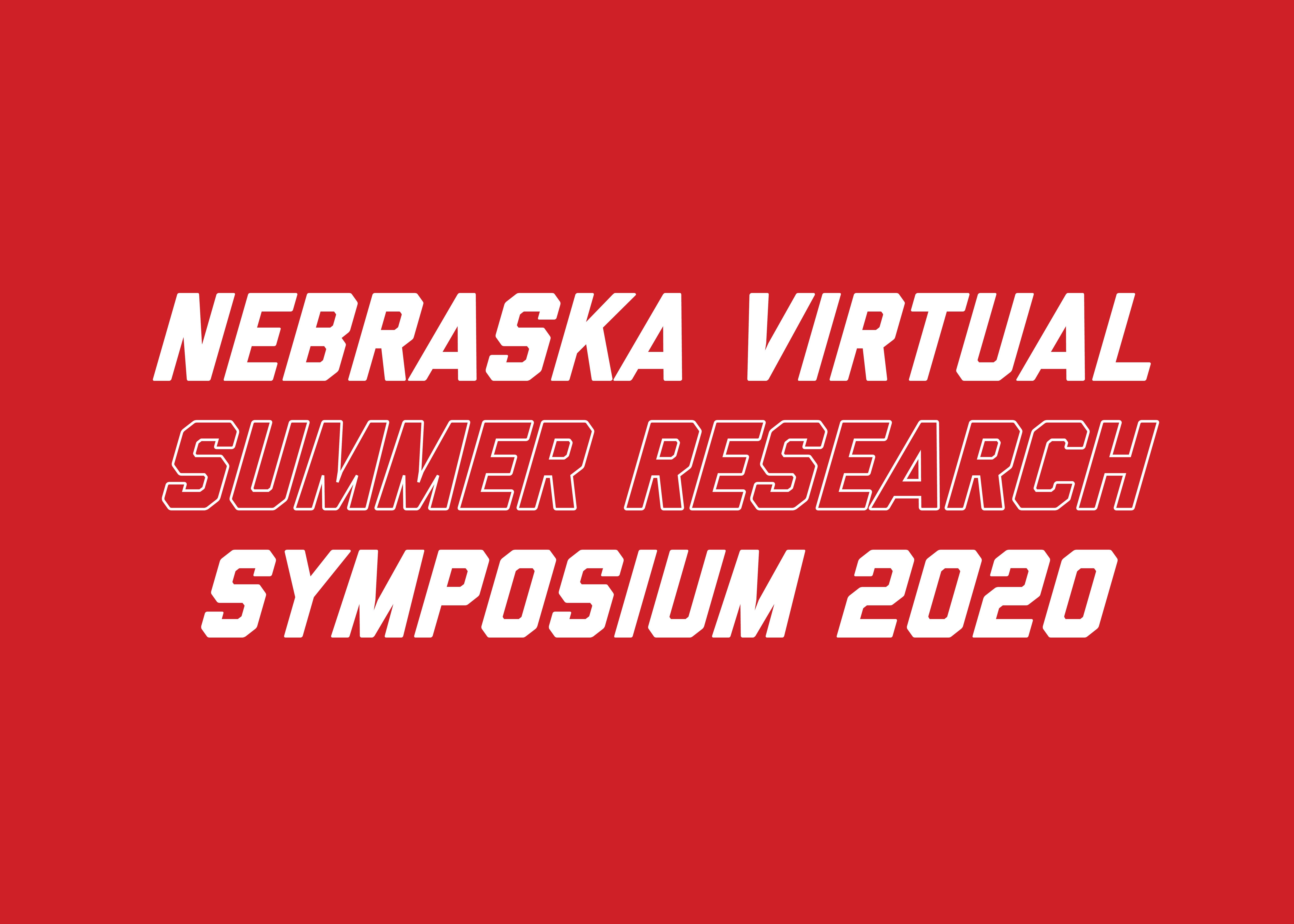 Nebraska Virtual Summer Research Symposium 2020